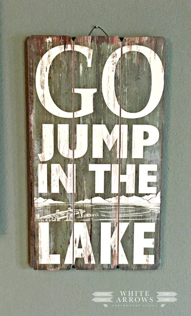 Go Jump in the Lake Lake House