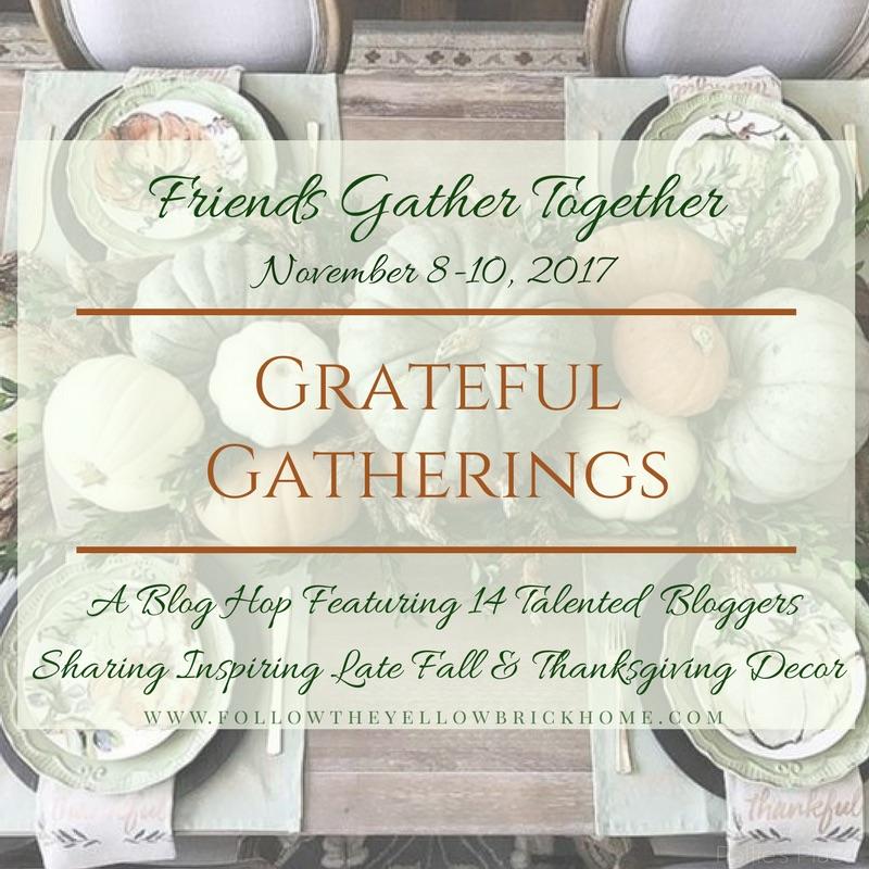 Grateful Gatherings, Thanksgiving, Thanksgiving Table, Blog Hop