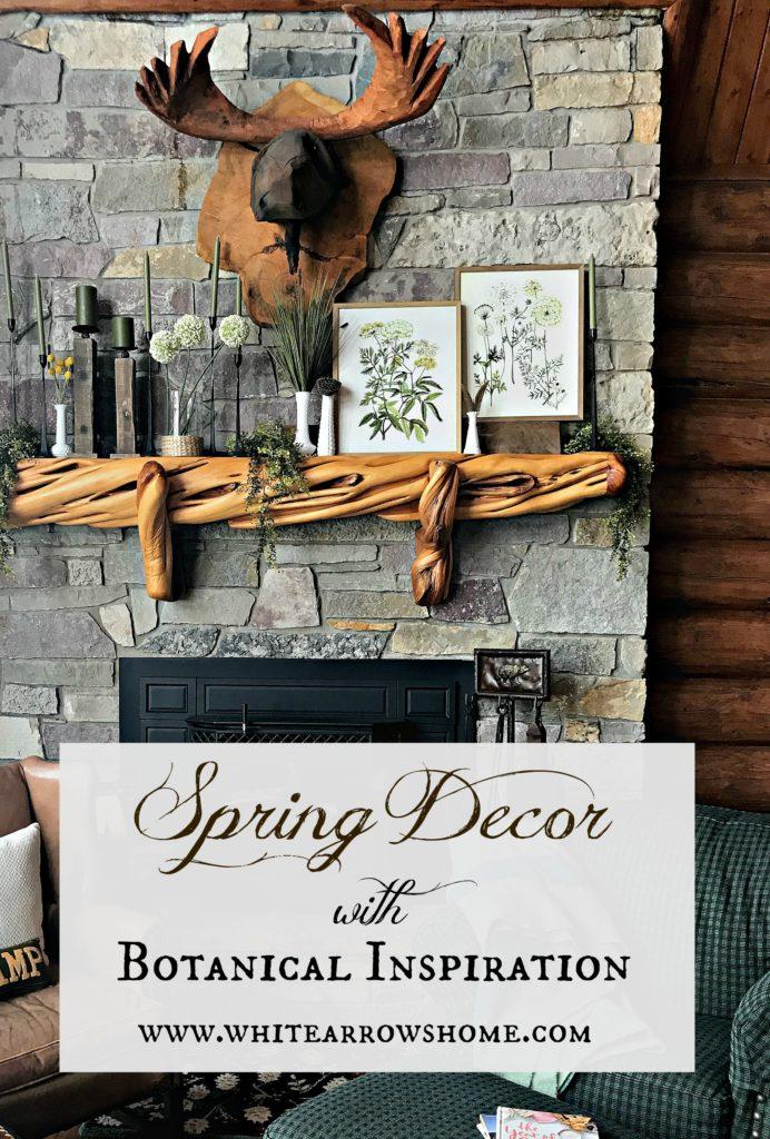 Spring Decor, log cabin, cabin, Botanical Inspiration