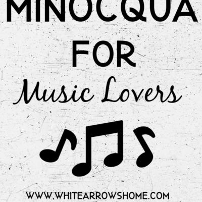 Minocqua For Music Lovers
