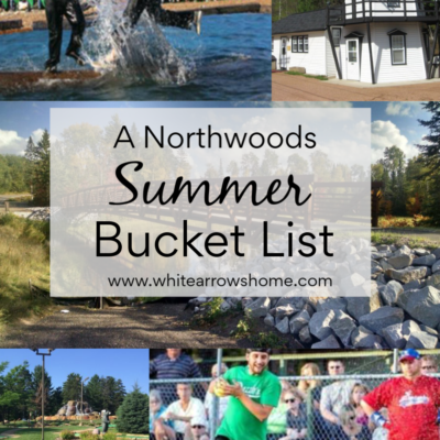 A Northwoods Summer Bucket List