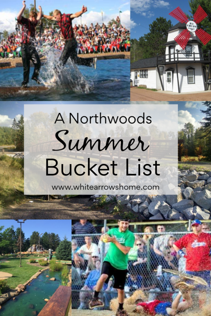 A Northwoods Bucket List, Watch a Lumberjack Show, Eat Ice Cream, Bike a Trail, Go to a Snowshoe Baseball Game, Play Mini Golf