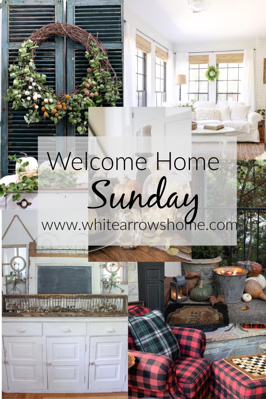 Decor Inspiration Welcome Home Sunday