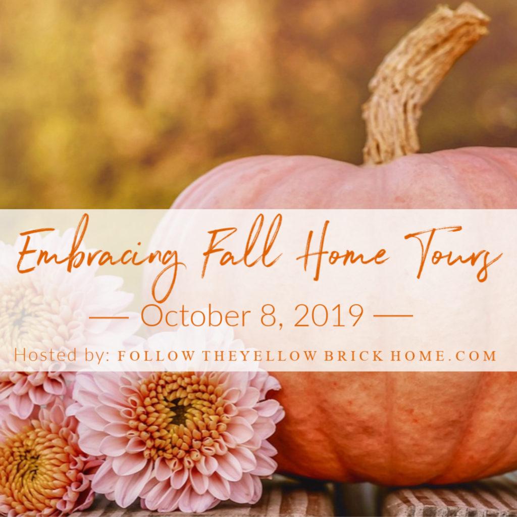 Embracing Fall Home Tour