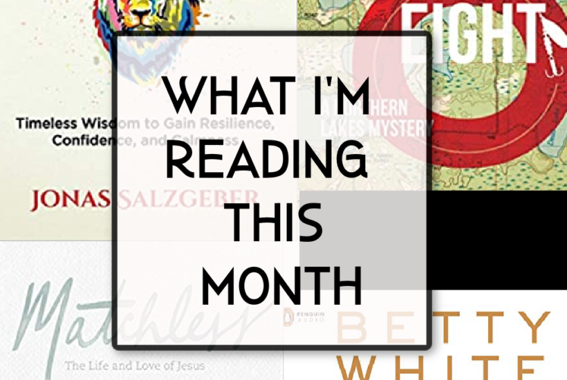 what I'm reading this month