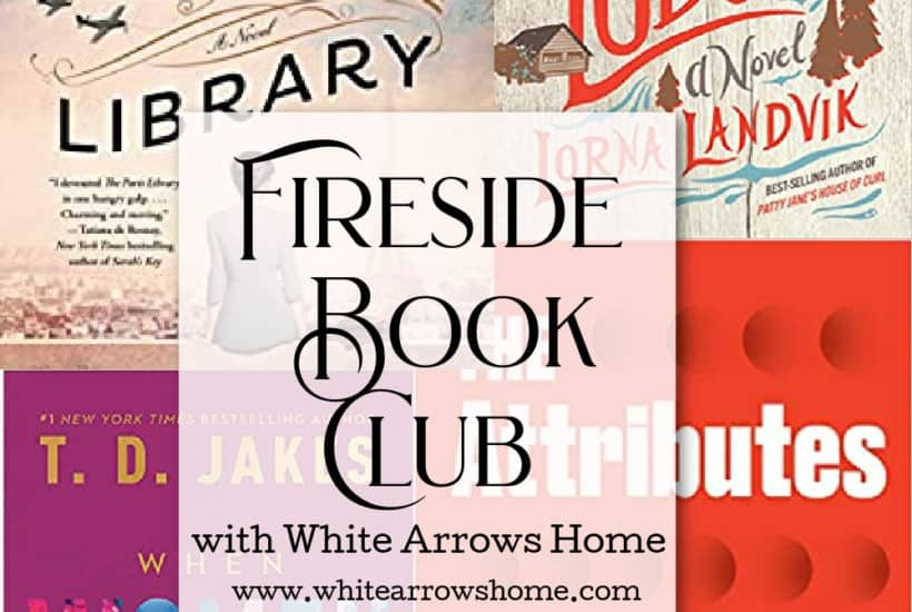 Read along with White Arrows Home's Fireside Bookclub