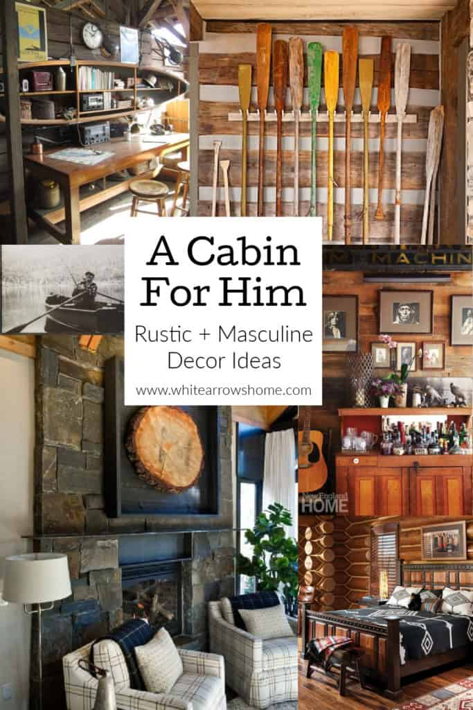 Classy, classic, masculine ideas for cabin decorating