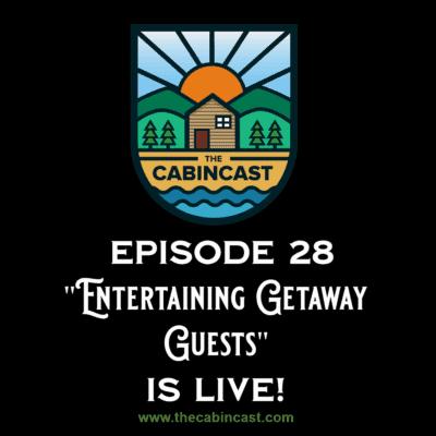 The Cabincast Podcast Episode 28