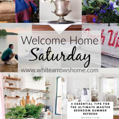 Welcome Home Saturday with Summer Inspiration