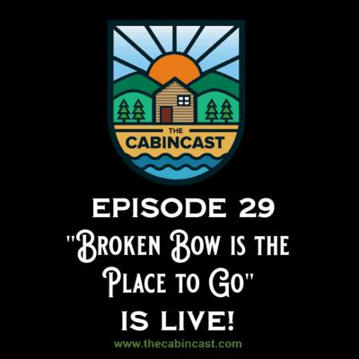 The Cabincast Podcast Episode 29