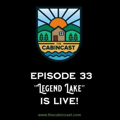 The Cabincast Episode 33